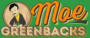 MoeGreenbacks.com
